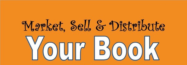 Market Sell & Distribute your Book
