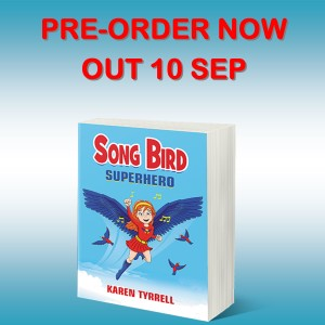 Pre-Order Song Bird Superhero